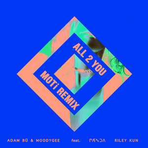 All 2 You (MOTi Remix)