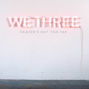 Heaven's Not Too Far (Radio Edit)