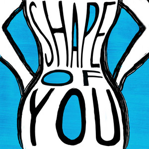Shape of You cover art