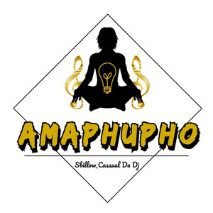 Amaphupho by (Casual Da Deejay)
