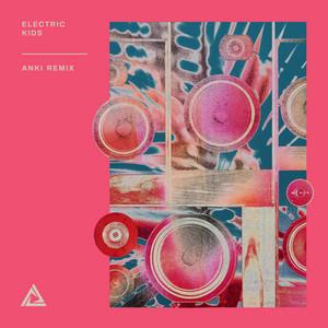 Electric Kids (Anki Remix)