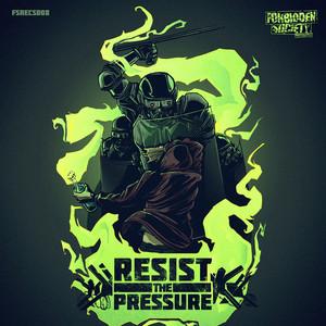 Resist The Pressure EP