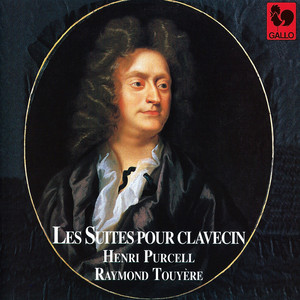 Purcell: Les Suites pour Clavecin (A Choice Collection of Lessons for the Harpsichord or Spinnet)