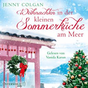 Weihnachten in der kleinen Sommerküche am Meer Hörbuch kostenlos