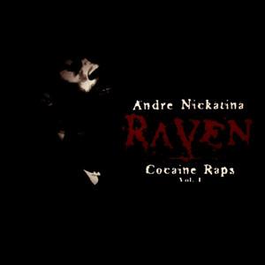 Raven Cocaine Raps Vol 1.