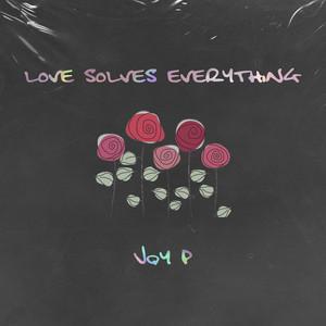 Love Solves Everything