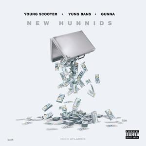 New Hunnids (feat. Yung Bans & Gunna)