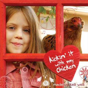 Kickin' It with My Chicken