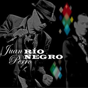 Río Negro - Juan Perro