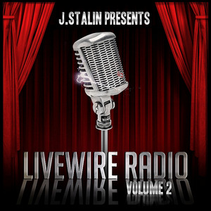 J. Stalin Presents Livewire Radio Volume 2