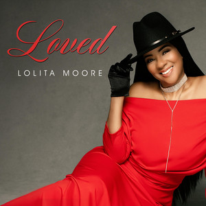 Lolita Moore - Loved