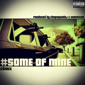 Some Of Mine - Single