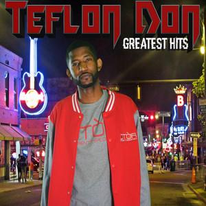 Teflon Don Greatest Hits album