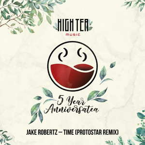 Time (ft. Teasha Huns) (Protostar Remix)
