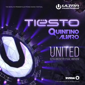 United (Ultra Music Festival Anthem)
