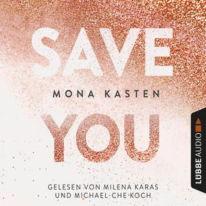 Save You - Maxton Hall Reihe 2 (Gekürzt) Hörbuch kostenlos