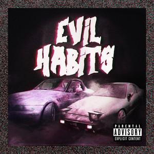 Evil Habits