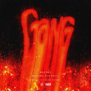 Gang (feat. Machine Gun Kelly)