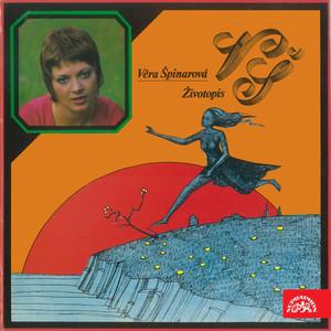 Věra Špinarová - Životopis (Bonus Track Version)
