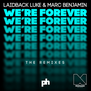 We're Forever (The Remixes)