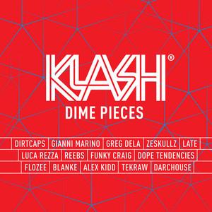 KLASH: Dime Pieces (Mixed by Dirtcaps)