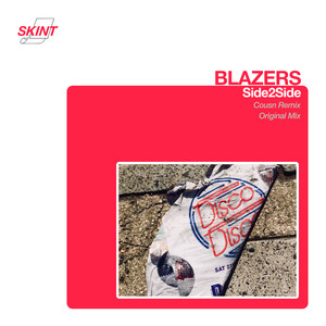 Side2Side (Cousn Remix) · Blazers