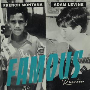 Famous (feat. Adam Levine) [Remix]