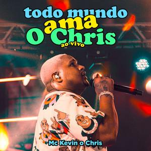 Todo Mundo Ama O Chris (Ao Vivo)