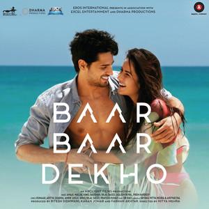 Baar Baar Dekho (Original Motion Picture Soundtrack) album
