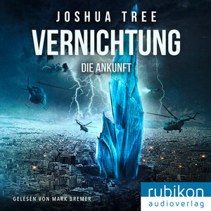 Vernichtung: Die Ankunft Audiobook