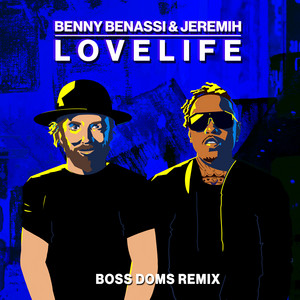 LOVELIFE (with Jeremih) [Boss Doms Remix]