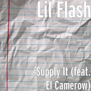 Supply It (feat. El Camerow)