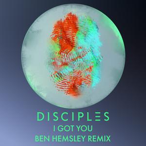 I Got You (Ben Hemsley Remix)