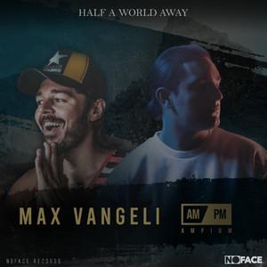 Max Vangeli – Half a World Away (Studio Acapella)