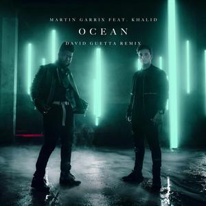 Ocean (feat. Khalid) [David Guetta Remix]