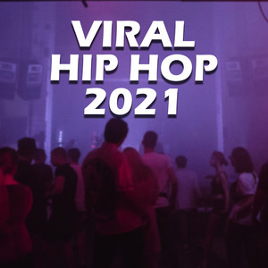 VIRAL HIP HOP 2021