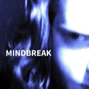 Mindbreak album