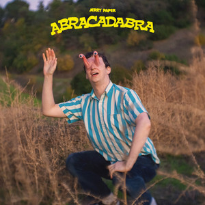 Jerry Paper  Abracadabra :Replay