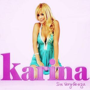 Sin Vergüenza - Karina