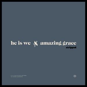 Amazing Grace (Stripped)