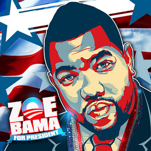 Zoebama for President