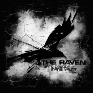 The Raven by Mark Dekoda, Marie Vaunt