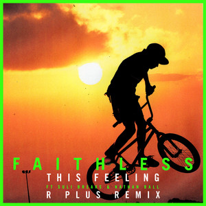 This Feeling (feat. Suli Breaks & Nathan Ball) [R Plus Remix]