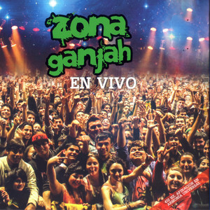 En Vivo - Zona Ganjah