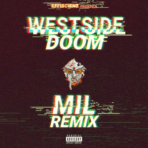 Westside Doom (Mil Beats Remix)