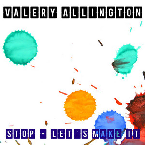 Stop - Special Electronic Version by Valery Allington