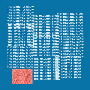 THE MKULTRA SHOW