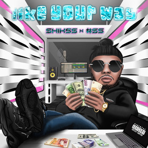 Like Your Way by Shikss, #SS