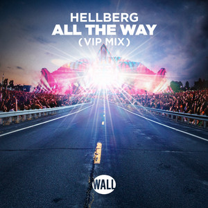 All The Way (VIP Mix)