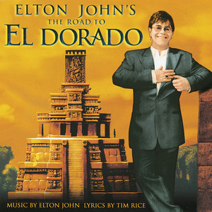 The Road To El Dorado (Original Motion Picture Soundtrack)